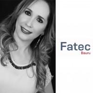 Professora da FATEC BAURU é aprovada no pós-doutorado pela UNESPde Botucatu