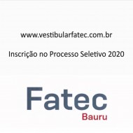Vestibular 2o. Semestre 2020 da FATEC Bauru