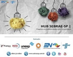 Evento de lançamento do HUB Sebrae-SP, Programa de Empreendedorismo Universitário.